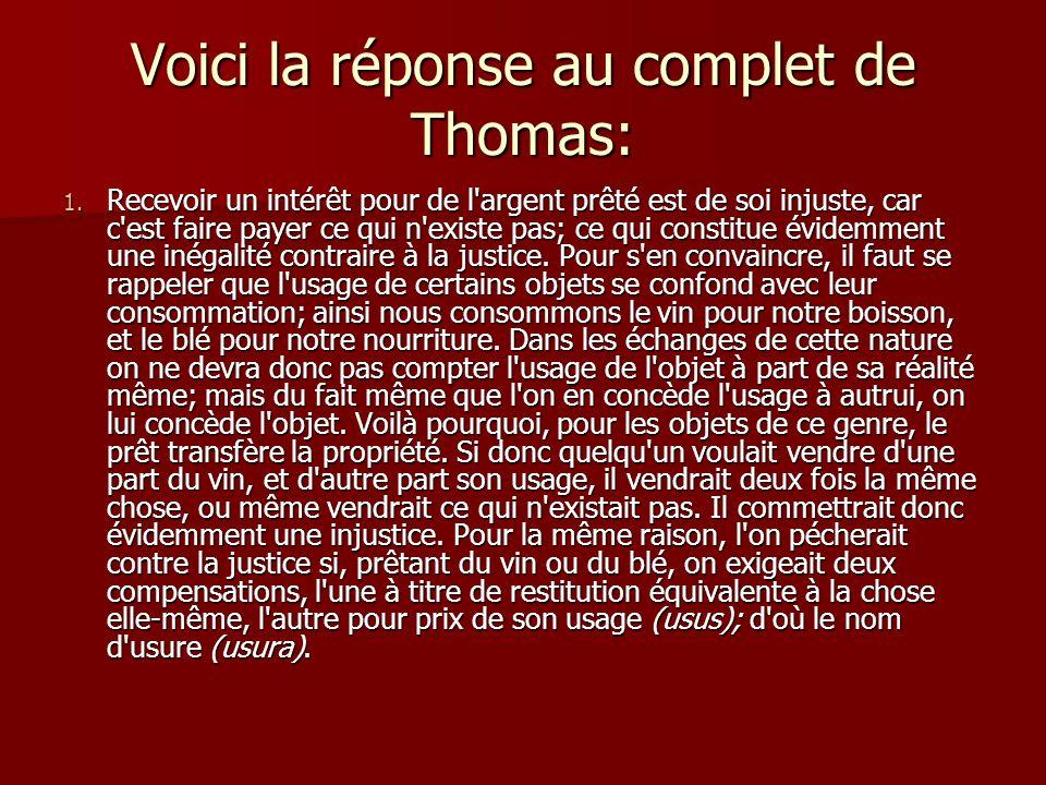 Voici la réponse au complet de Thomas: 1.