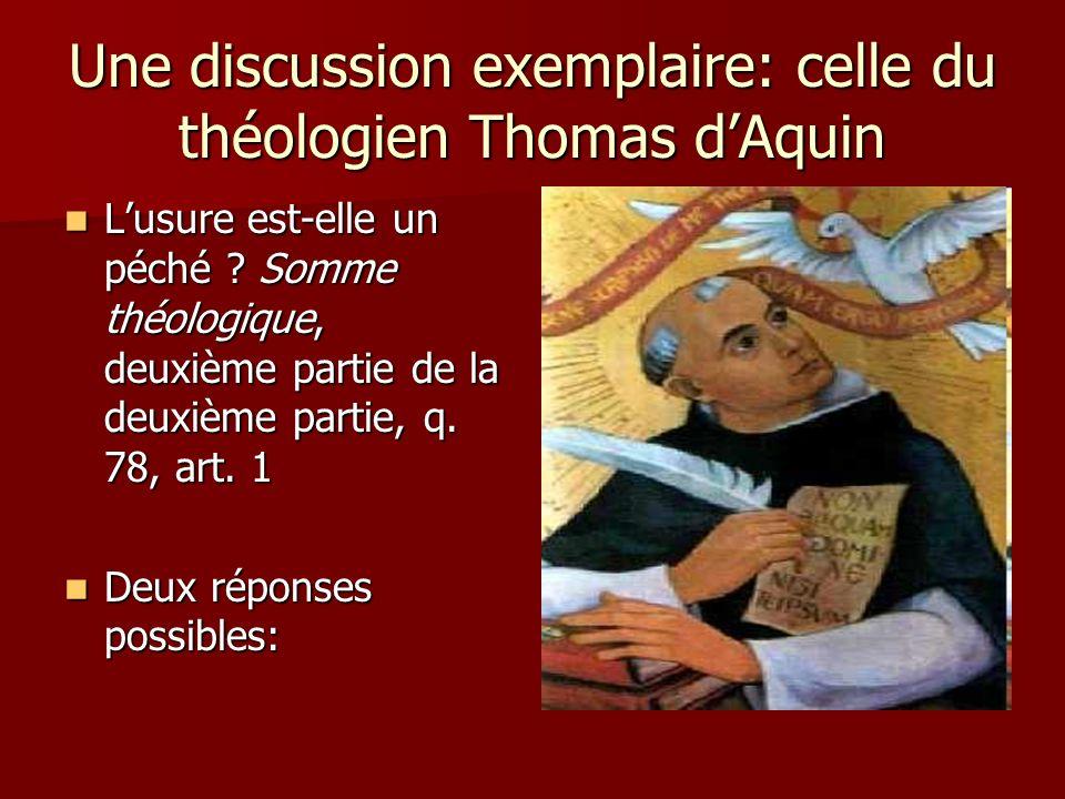 Une discussion exemplaire: celle du théologien Thomas dAquin Lusure est-elle un péché .