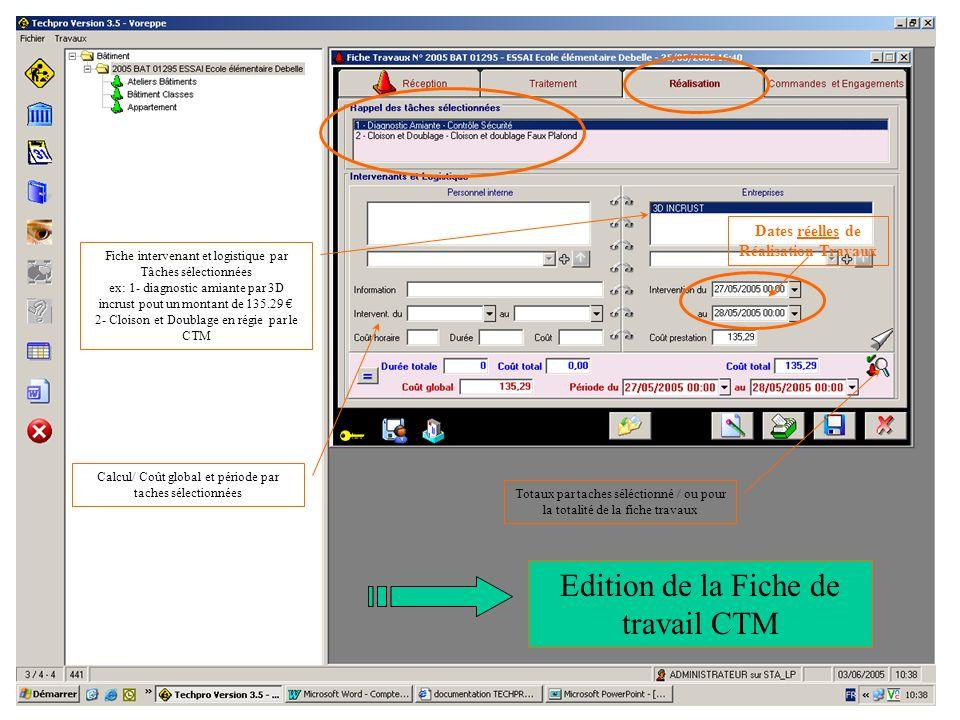 31/05/05Procédure Saisie-Validation5 Fiche intervenant et logistique par Tâches sélectionnées ex: 1- diagnostic amiante par 3D incrust pout un montant