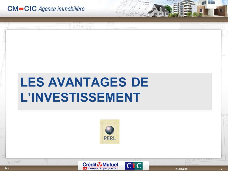 29/04/2014 Test 7 LES AVANTAGES DE LINVESTISSEMENT