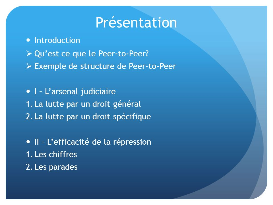 Introduction Quest ce que le Peer-to-Peer.
