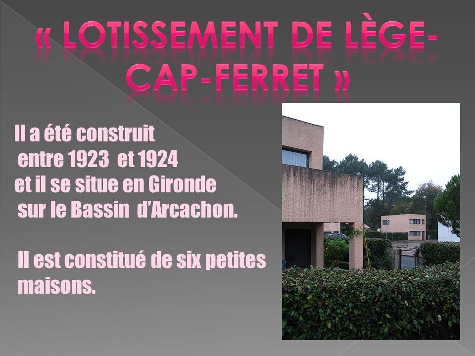 Il a été construit entre 1923 et 1924 et il se situe en Gironde sur le Bassin dArcachon. Il est constitué de six petites maisons.