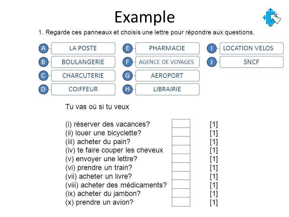 Example 1. Regarde ces panneaux et choisis une lettre pour répondre aux questions.