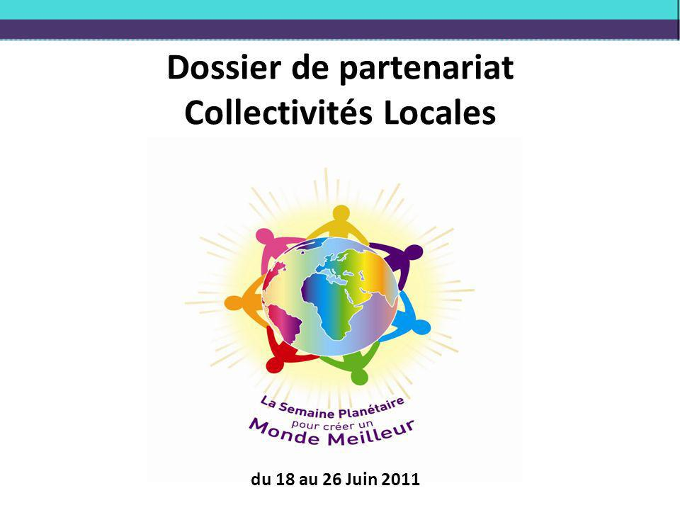 Dossier de partenariat Collectivités Locales du 18 au 26 Juin 2011