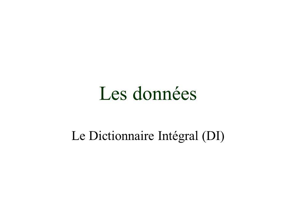 Les données Le Dictionnaire Intégral (DI)