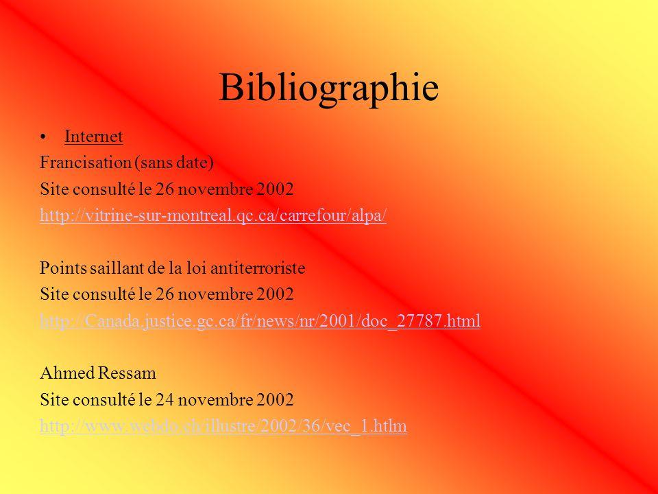 Bibliographie Internet Francisation (sans date) Site consulté le 26 novembre 2002 http://vitrine-sur-montreal.qc.ca/carrefour/alpa/ Points saillant de