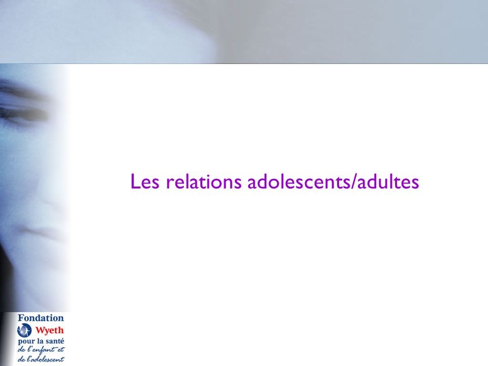 Les relations adolescents/adultes
