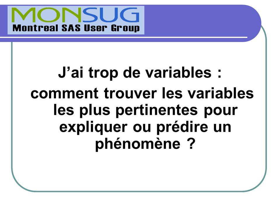 Jai trop de variables : comment trouver les variables les plus pertinentes pour expliquer ou prédire un phénomène ?