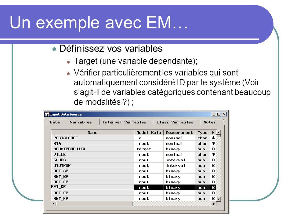 Définissez vos variables Target (une variable dépendante); Vérifier particulièrement les variables qui sont automatiquement considéré ID par le systèm