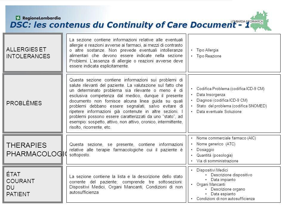 ALLERGIES ET INTOLERANCES La sezione contiene informazioni relative alle eventuali allergie e reazioni avverse ai farmaci, ai mezzi di contrasto o alt