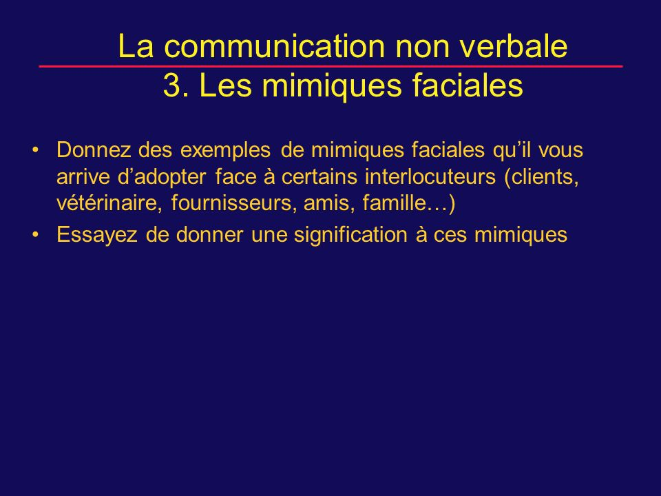 La communication non verbale 3.