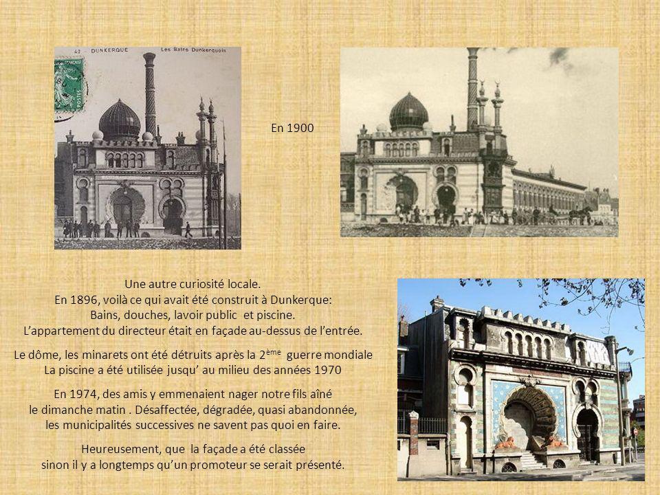 Une autre curiosité locale. En 1896, voilà ce qui avait été construit à Dunkerque: Bains, douches, lavoir public et piscine. Lappartement du directeur