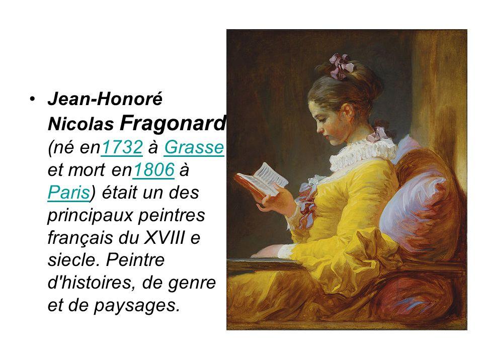 Jean-Honoré Nicolas Fragonard (né en1732 à Grasse et mort en1806 à Paris) était un des principaux peintres français du XVIII e siecle. Peintre d'histo