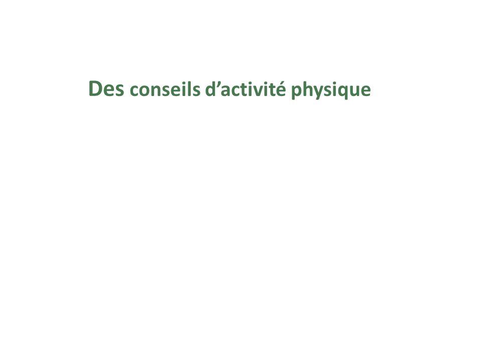 Des conseils dactivité physique