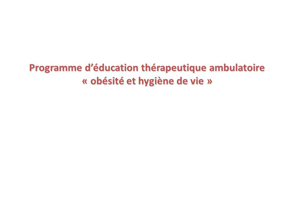 Programme déducation thérapeutique ambulatoire « obésité et hygiène de vie »