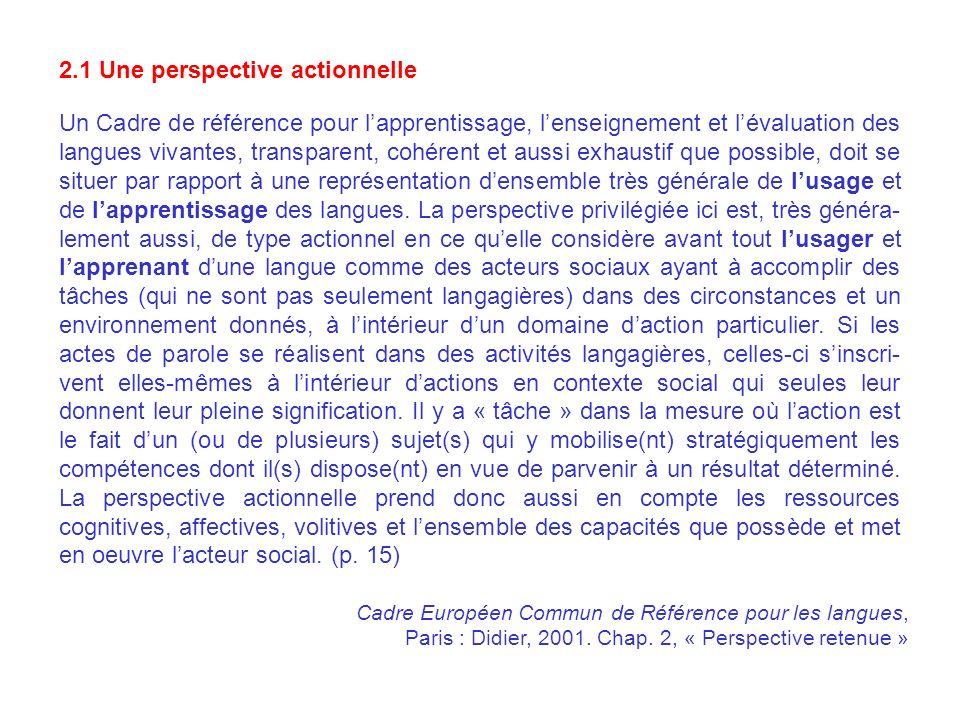 Un Cadre de référence pour lapprentissage, lenseignement et lévaluation des langues vivantes, transparent, cohérent et aussi exhaustif que possible, d