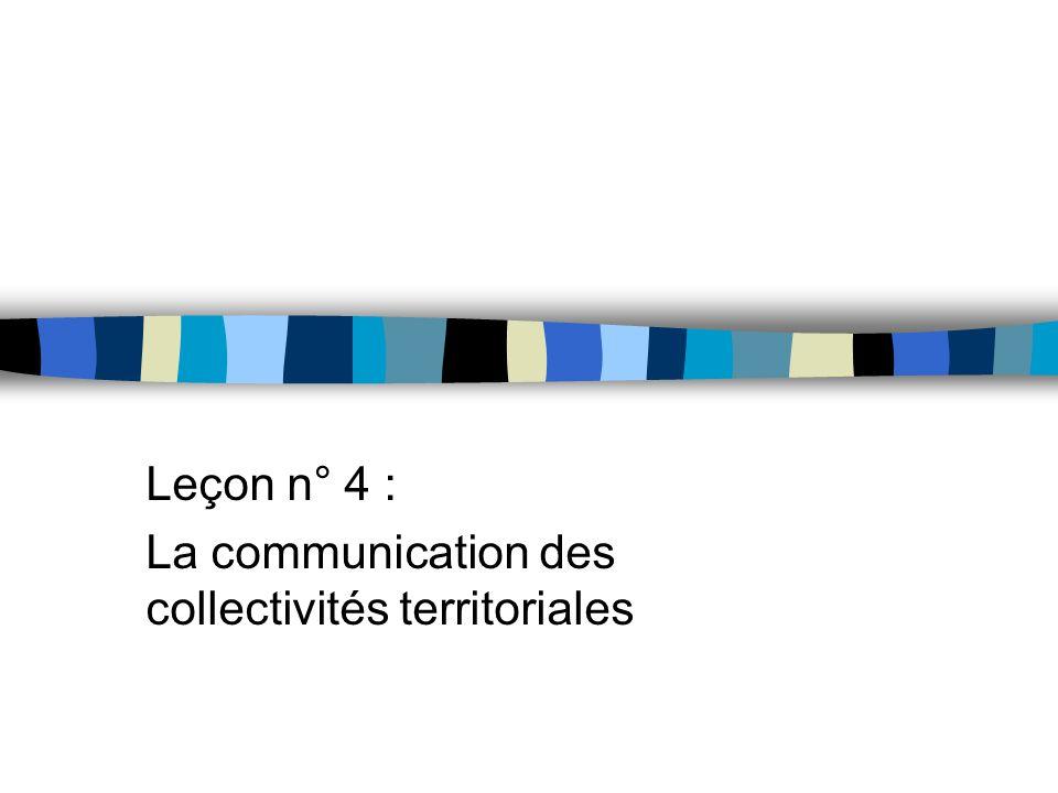Leçon n° 4 : La communication des collectivités territoriales