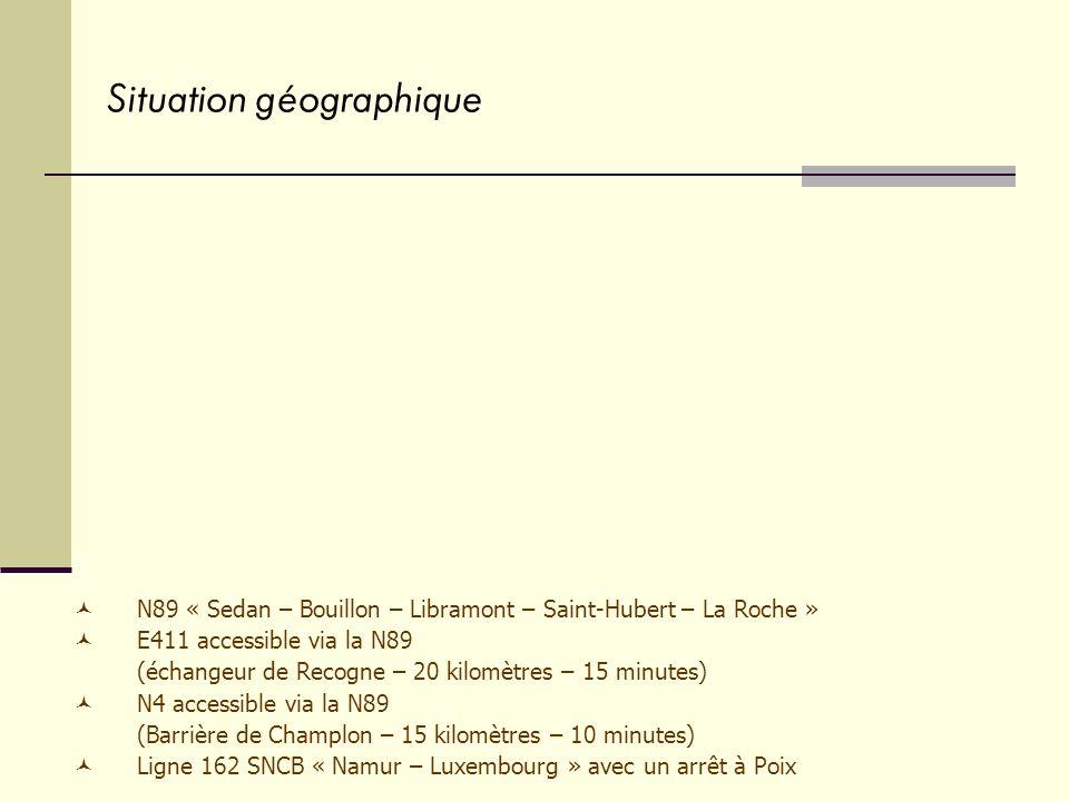 N89 « Sedan – Bouillon – Libramont – Saint-Hubert – La Roche » E411 accessible via la N89 (échangeur de Recogne – 20 kilomètres – 15 minutes) N4 acces