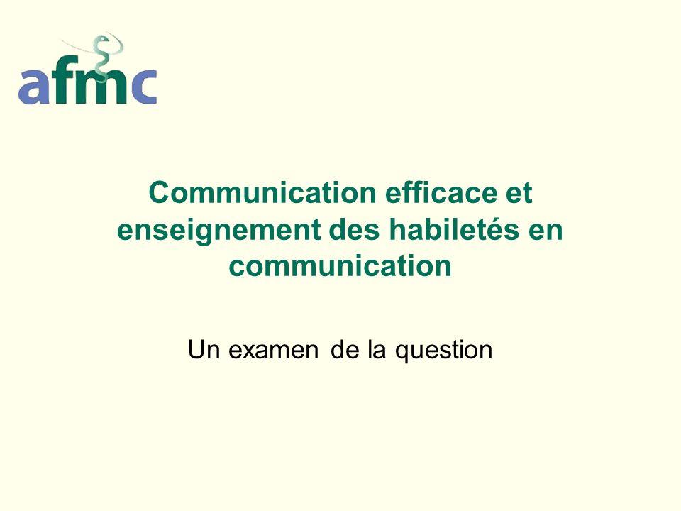 Communication efficace et enseignement des habiletés en communication Un examen de la question