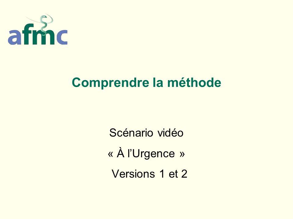 Comprendre la méthode Scénario vidéo « À lUrgence » Versions 1 et 2