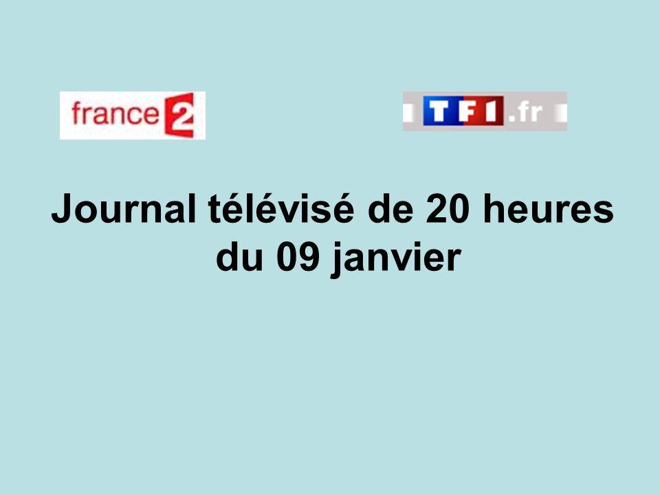 Journal télévisé de 20 heures du 09 janvier