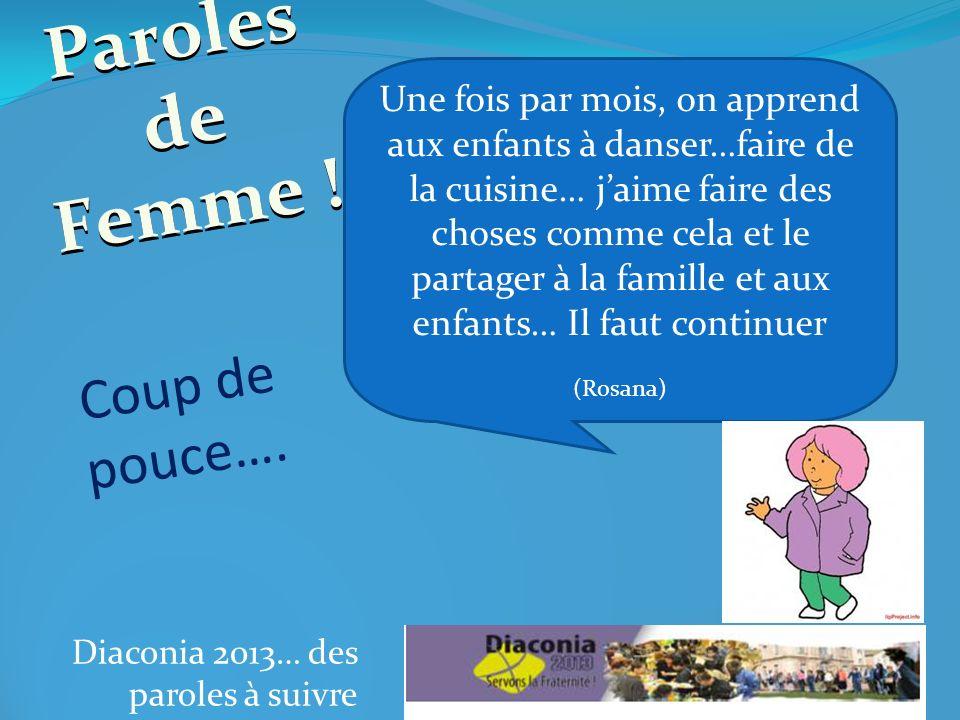 Diaconia 2013… des paroles à suivre Paroles de Femmes !