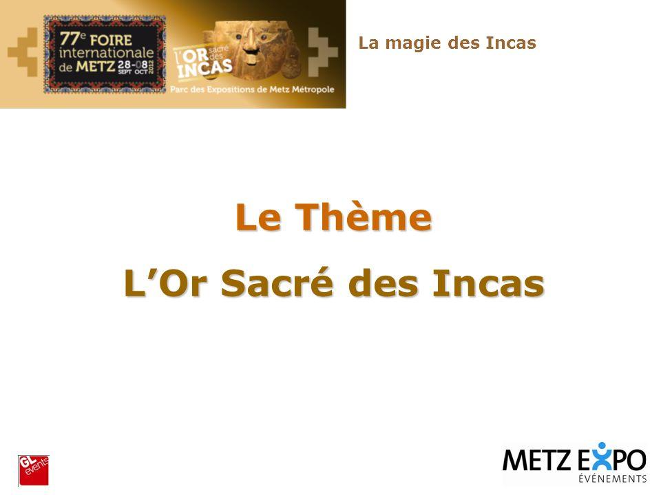 Le Thème LOr Sacré des Incas La magie des Incas