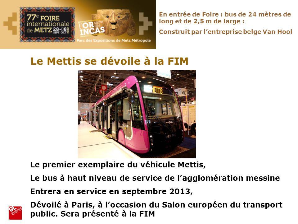 Le premier exemplaire du véhicule Mettis, Le bus à haut niveau de service de lagglomération messine Entrera en service en septembre 2013, Dévoilé à Pa