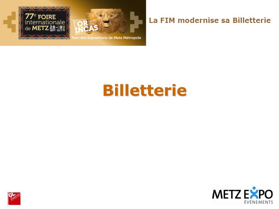 Billetterie La FIM modernise sa Billetterie