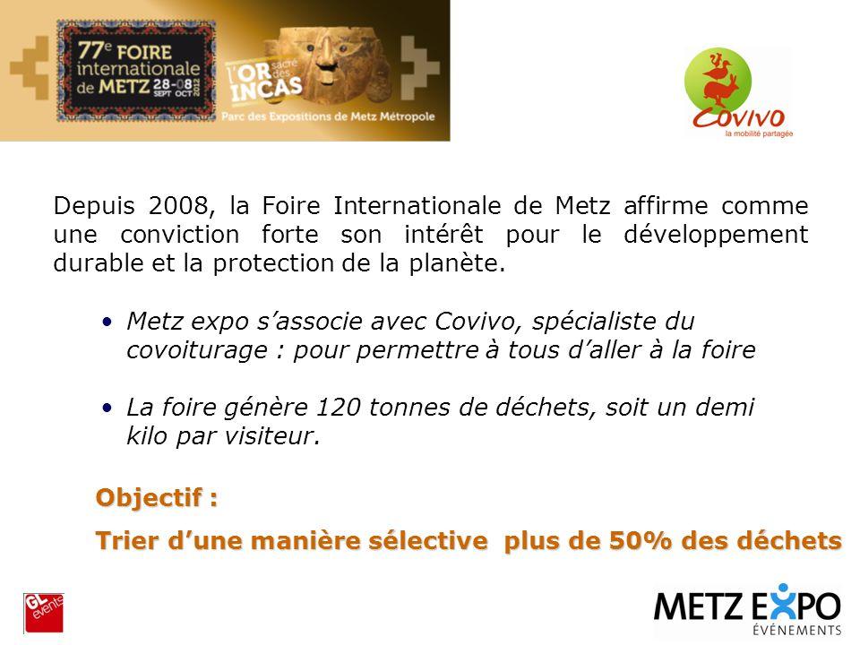 Depuis 2008, la Foire Internationale de Metz affirme comme une conviction forte son intérêt pour le développement durable et la protection de la planè