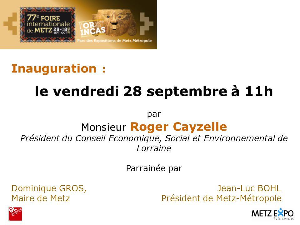 Inauguration : le vendredi 28 septembre à 11h par Monsieur Roger Cayzelle Président du Conseil Economique, Social et Environnemental de Lorraine Parra
