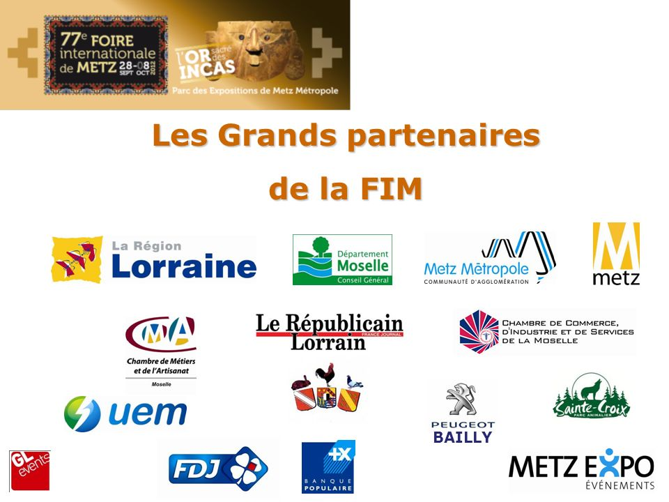 Les Grands partenaires de la FIM BAILLY