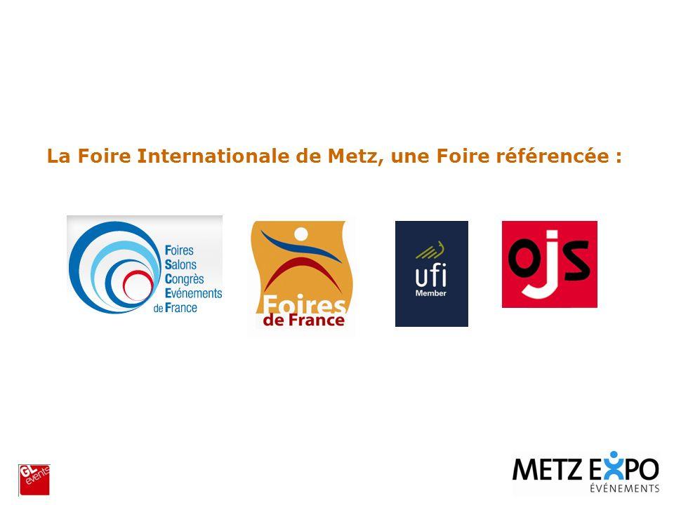 La Foire Internationale de Metz, une Foire référencée :