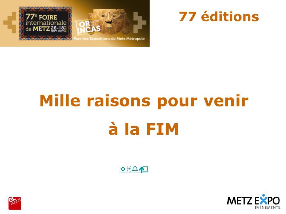 Mille raisons pour venir à la FIM 77 éditions vidéo