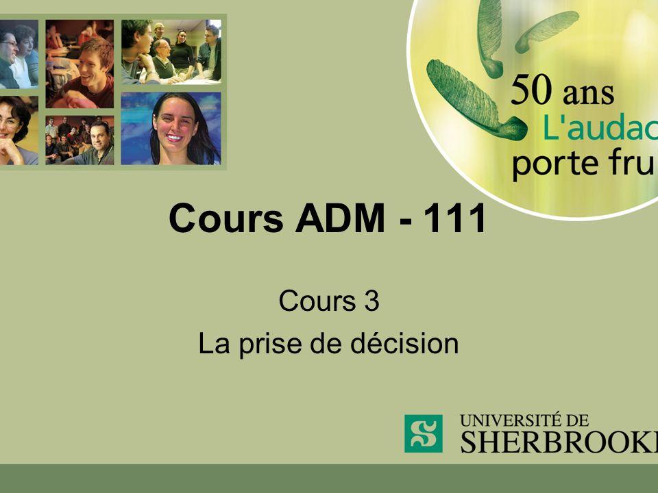Cours ADM - 111 Cours 3 La prise de décision