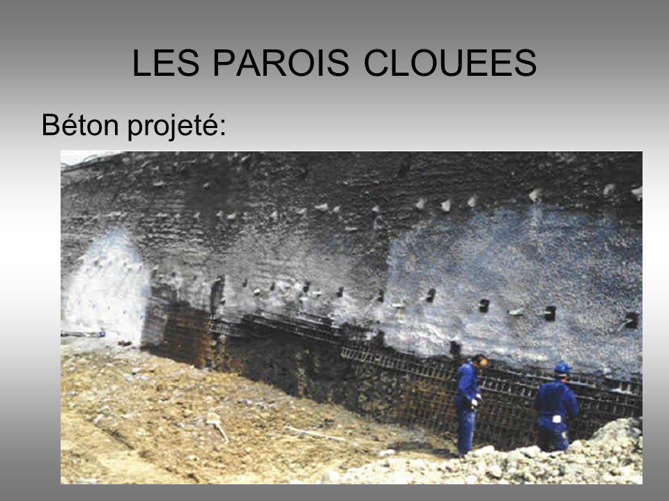 Béton projeté: LES PAROIS CLOUEES