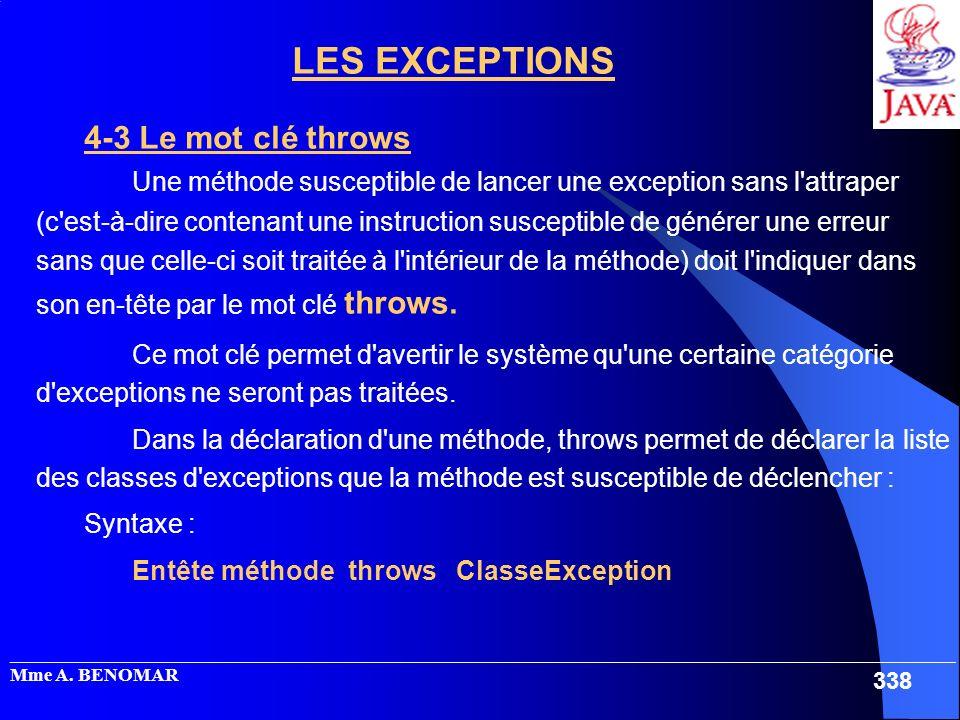 _____________________________________________________________________________________________________ Mme A. BENOMAR 338 LES EXCEPTIONS 4-3 Le mot clé