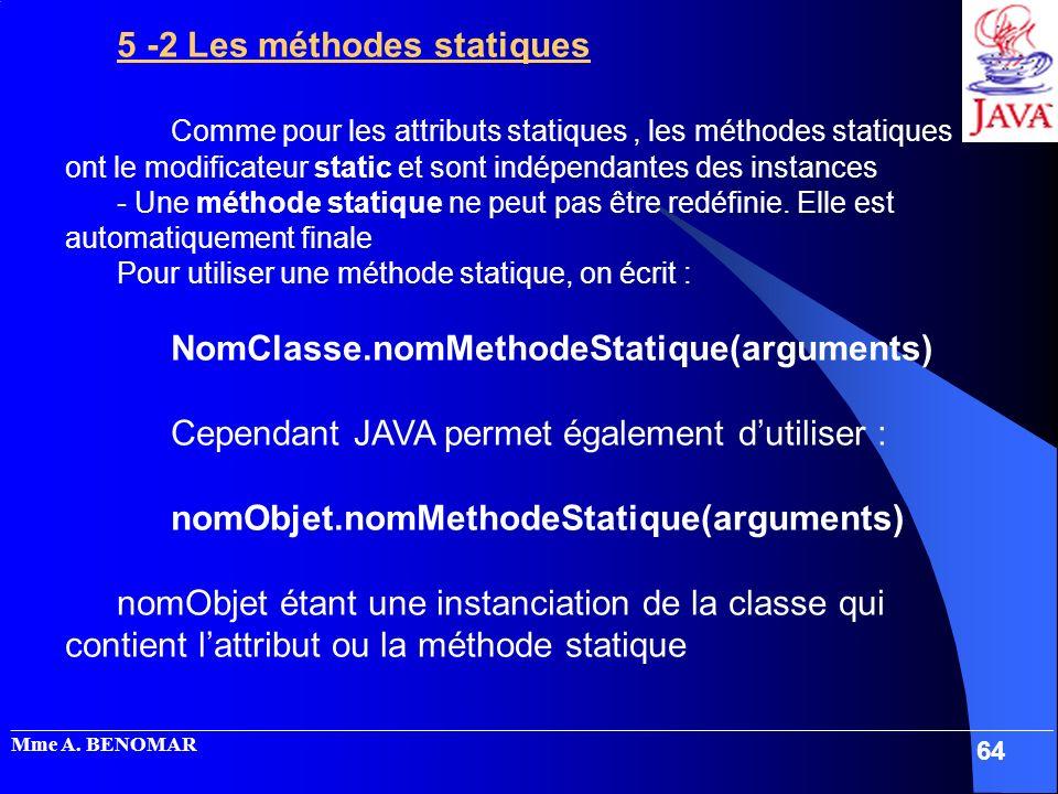 _____________________________________________________________________________________________________ Mme A. BENOMAR 64 5 -2 Les méthodes statiques Co