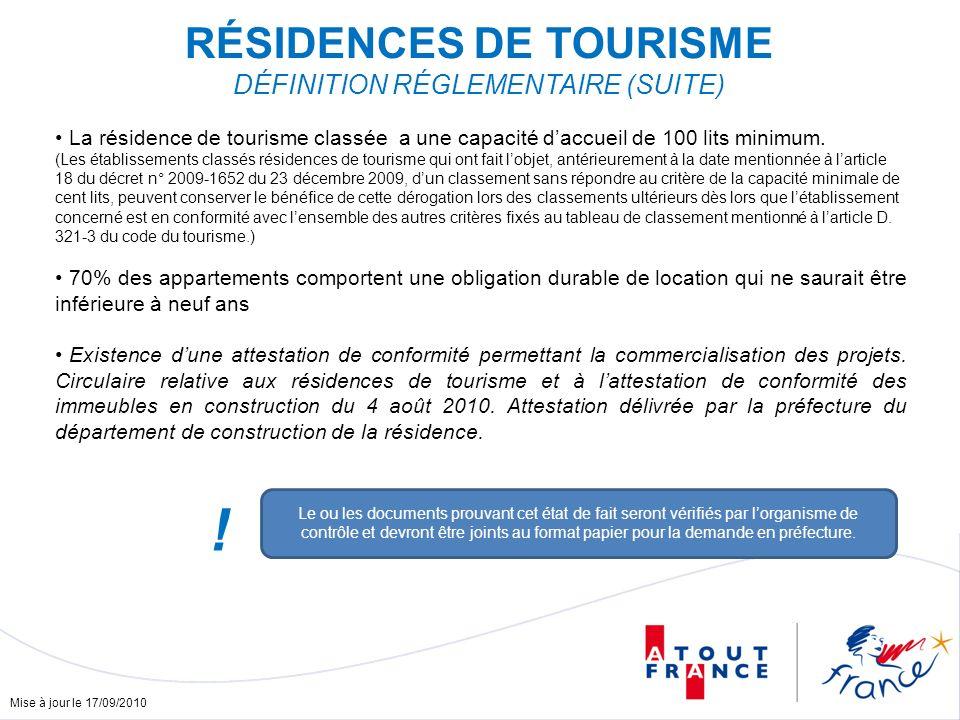 Mise à jour le 17/09/2010 La résidence de tourisme classée a une capacité daccueil de 100 lits minimum.