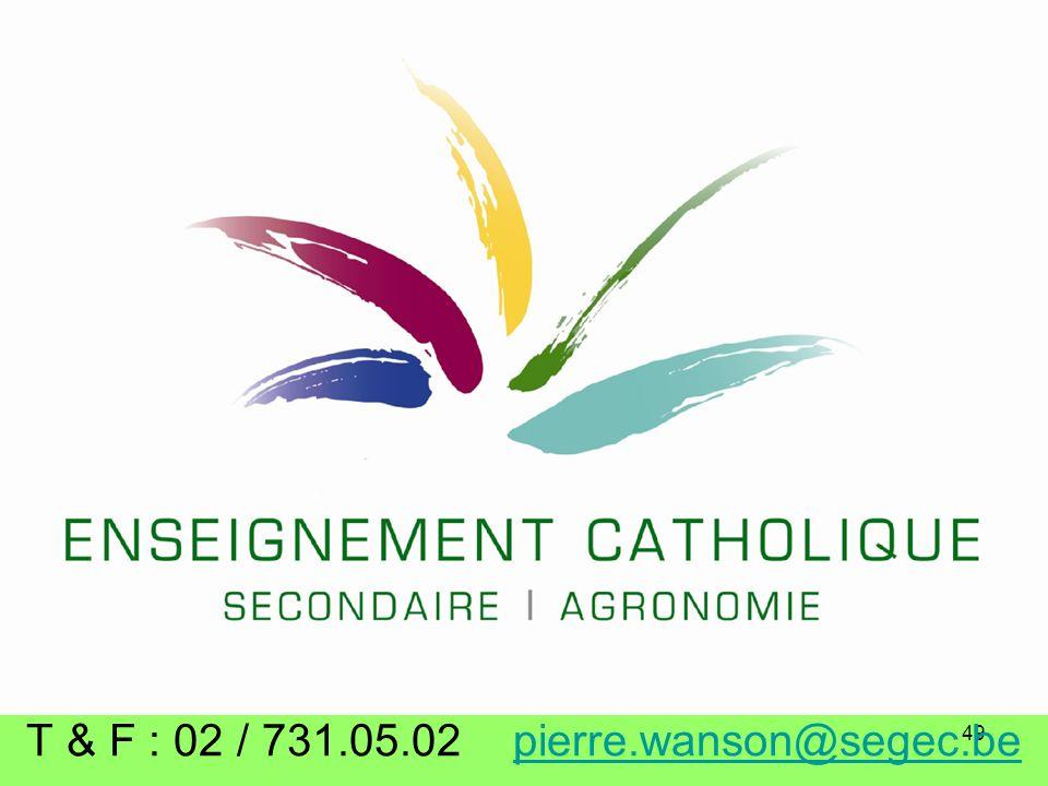 49 Informations Pierre Wanson T & F : 02 / 731.05.02 pierre.wanson@segec.be pierre.wanson@segec.be T & F : 02 / 731.05.02 pierre.wanson@segec.bepierre