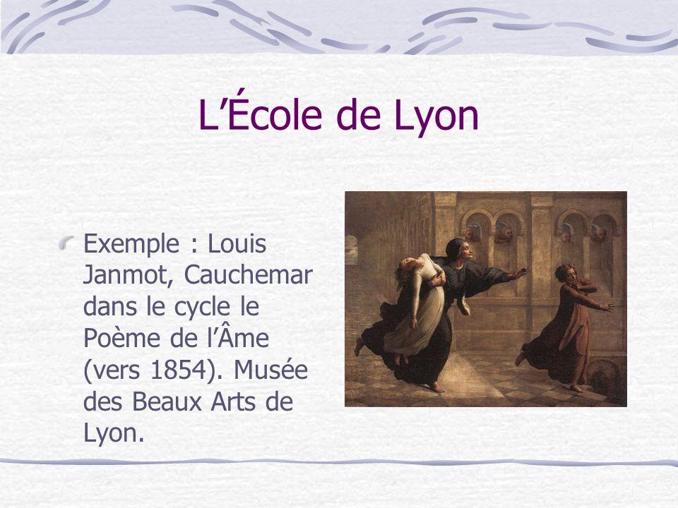 LÉcole de Lyon Exemple : Louis Janmot, Cauchemar dans le cycle le Poème de lÂme (vers 1854). Musée des Beaux Arts de Lyon.