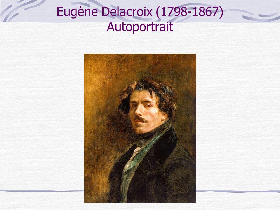 Eugène Delacroix (1798-1867) Autoportrait