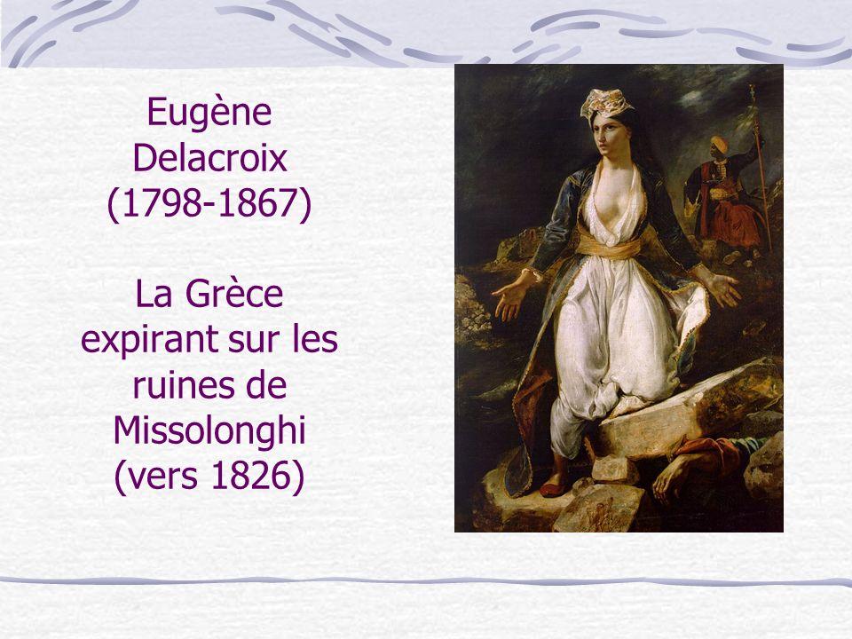 Eugène Delacroix (1798-1867) La Grèce expirant sur les ruines de Missolonghi (vers 1826)