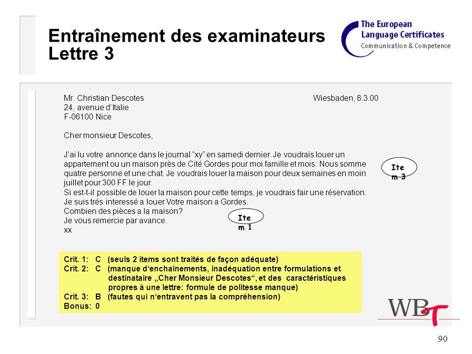 90 Entraînement des examinateurs Lettre 3 Mr.