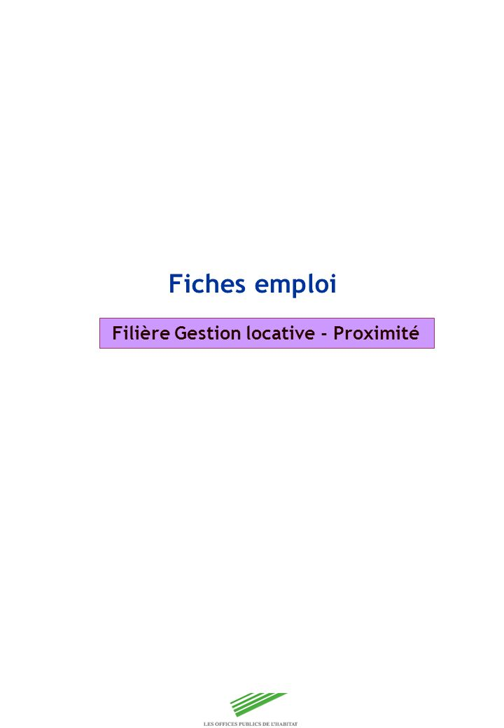 Copyright Groupe BPI Fiches emploi Filière Gestion locative - Proximité