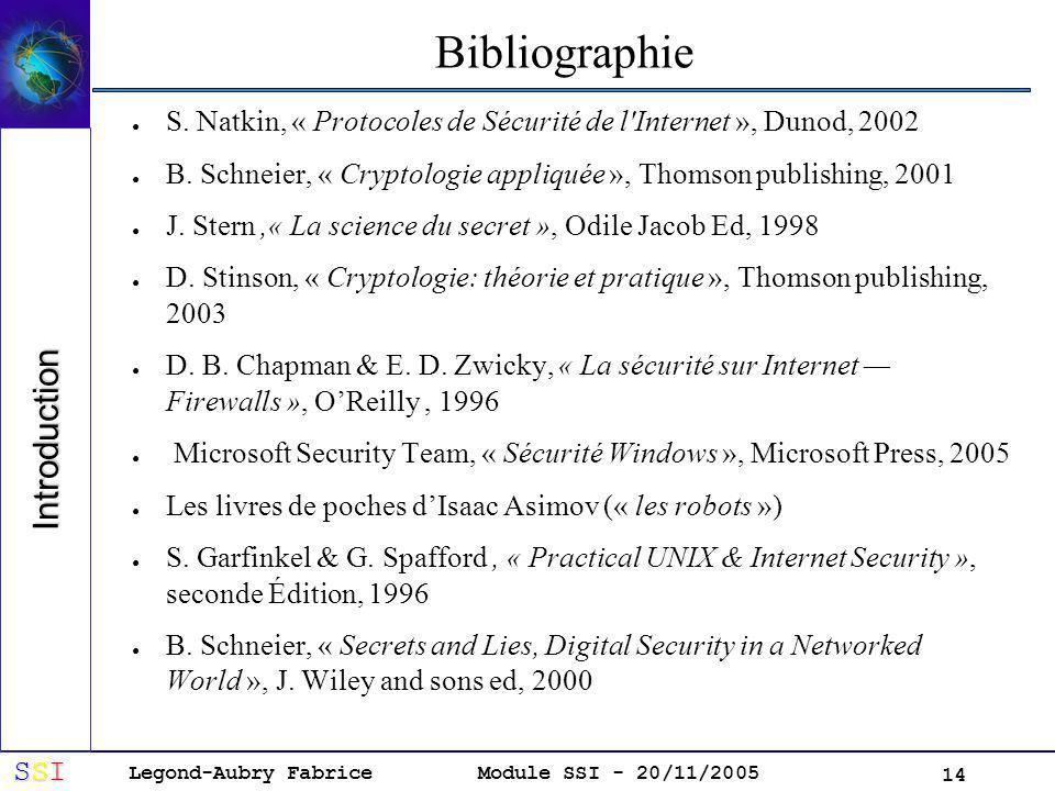 Legond-Aubry Fabrice SSISSISSISSI Module SSI - 20/11/2005 14 Bibliographie S.