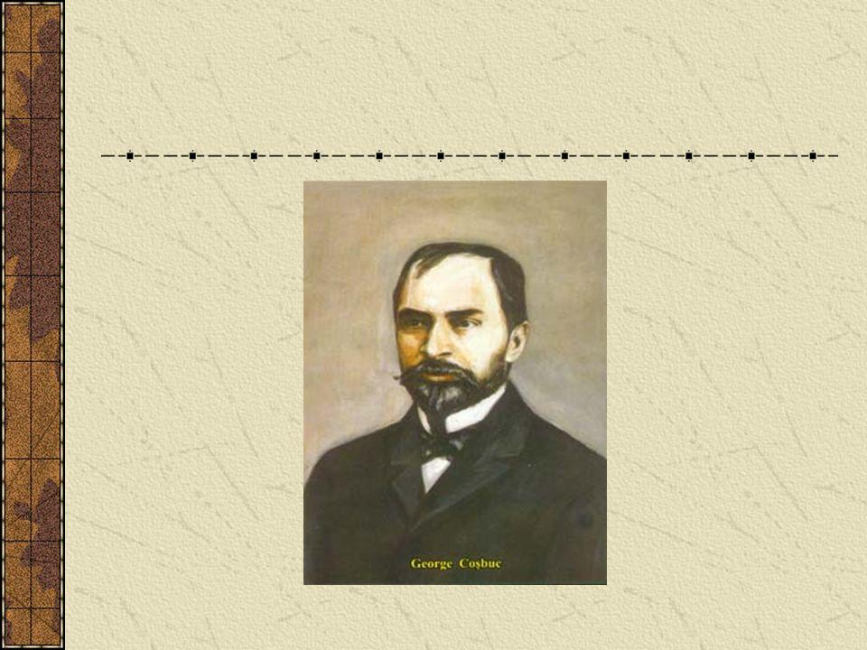GEORGE COSBUC (1866-1918) Né le 20 septembre 1866 dans le village Hordou au nord de la Transylvanie,(actuellement département de Bistrita Nasaud, sur la vallée de Salauta,affluent du fleuve Somesul Mare).
