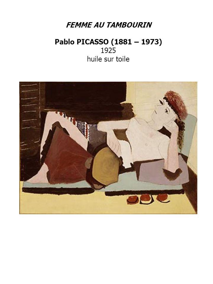 FEMME AU TAMBOURIN Pablo PICASSO (1881 – 1973) 1925 huile sur toile