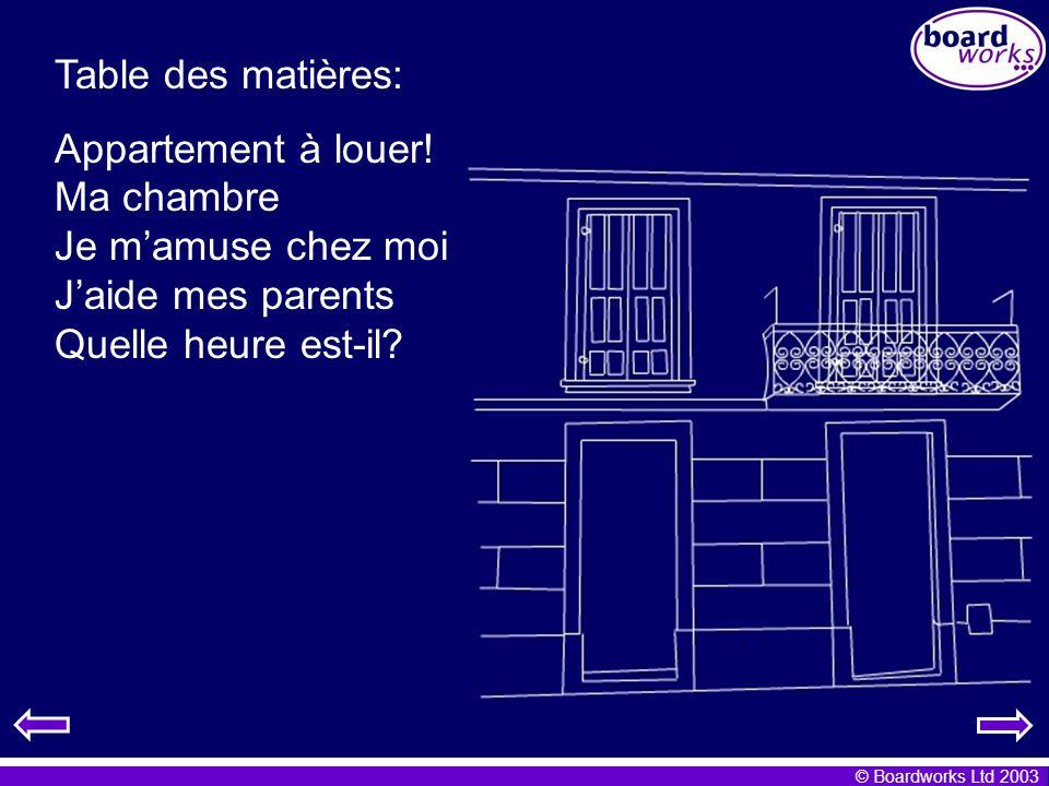 Table des matières: Appartement à louer! Ma chambre Je mamuse chez moi Jaide mes parents Quelle heure est-il?