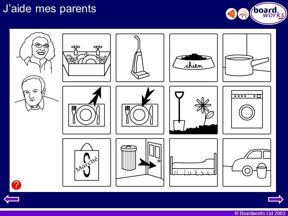 © Boardworks Ltd 2003 Jaide mes parents